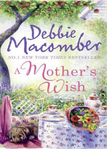 A Mother's Wish av Debbie Macomber (Heftet)