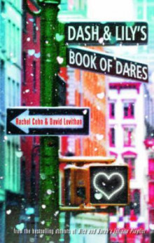 Dash and Lily's book of dares av Rachel Cohn og David Levithan (Heftet)