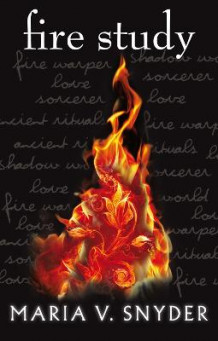 Fire Study (the Chronicles of Ixia, Book 3) av Maria V. Snyder (Heftet)