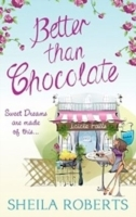 Better Than Chocolate (Life in Icicle Falls, Book 1) av Sheila Roberts (Heftet)