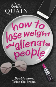 How to Lose Weight and Alienate People av Ollie Quain (Heftet)