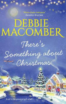 There's Something About Christmas av Debbie Macomber (Heftet)