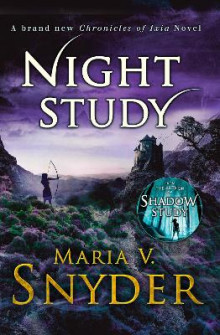 Night Study (the Chronicles of Ixia, Book 8) av Maria V. Snyder (Heftet)