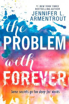 The Problem with Forever av Jennifer L. Armentrout (Heftet)