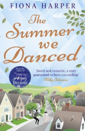The Summer We Danced av Fiona Harper (Heftet)