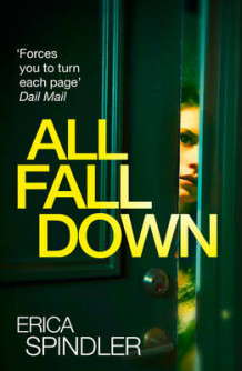 All Fall Down av Erica Spindler (Heftet)