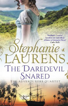 The Daredevil Snared (the Adventurers Quartet, Book 3) av Stephanie Laurens (Heftet)