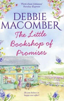 The Little Bookshop of Promises av Debbie Macomber (Heftet)