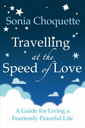 Travelling at the Speed of Love av Sonia Choquette (Heftet)