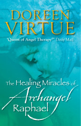 Omslag - The Healing Miracles of Archangel Raphael