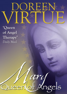 Mary, Queen of Angels av Doreen Virtue (Heftet)