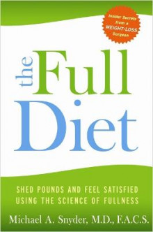 The Full Diet av Michael Snyder (Heftet)