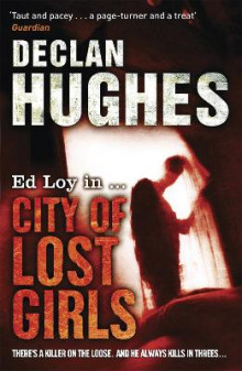 City of Lost Girls av Declan Hughes (Heftet)