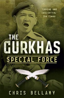 The Gurkhas av Chris Bellamy (Heftet)