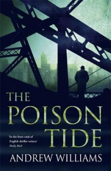 The Poison Tide av Andrew Williams (Innbundet)