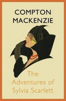 The Adventures of Sylvia Scarlett av Sir Compton Mackenzie (Heftet)
