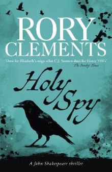 Holy Spy av Rory Clements (Heftet)