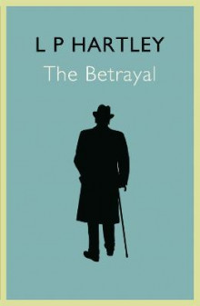 The Betrayal av L. P. Hartley (Heftet)