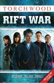 Torchwood: Rift War av Brian Williamson, Simon Furman, Paul Grist, Ian Edginton og D'Israeli (Heftet)