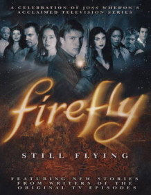 """Firefly"": Still Flying av Joss Whedon (Heftet)"