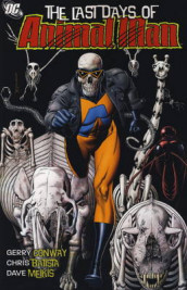 The Last Days of Animal Man av Chris Batista, Brian Bolland og Gerry Conway (Heftet)
