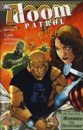Doom Patrol: We Who are About to Die av Keith Giffen (Innbundet)
