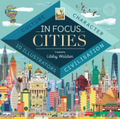 In Focus: Cities av Libby Walden (Innbundet)