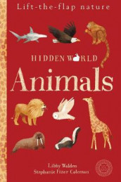 Hidden World: Animals av Libby Walden (Eksperimentell innbinding)