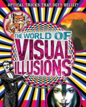 The World of Visual Illusions av Gianni A. Sarcone og Marie-Jo Waeber (Heftet)