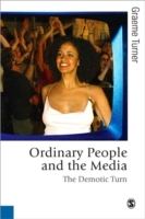 Ordinary People and the Media av Graeme Turner (Heftet)