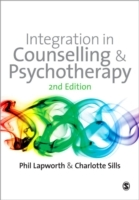 Integration in Counselling & Psychotherapy av Phil Lapworth og Charlotte Sills (Heftet)