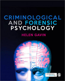 Criminological and Forensic Psychology av Helen Gavin (Heftet)