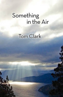 Something in the Air av Tom Clark (Heftet)