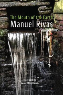 The Mouth of the Earth av Manuel Rivas (Heftet)
