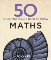 50 maths ideas you really need to know av Tony Crilly (Heftet)