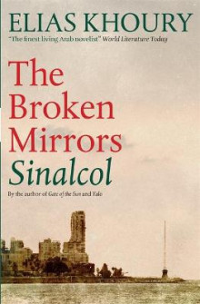 The Broken Mirrors: Sinalcol av Elias Khoury (Heftet)