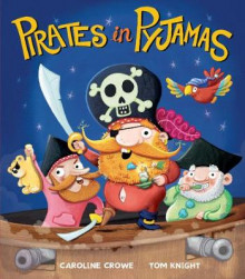 Pirates in Pyjamas av Caroline Crowe (Heftet)