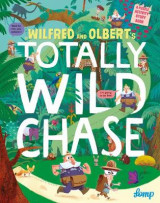 Omslag - Wilfred and Olbert's Totally Wild Chase