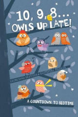 Omslag - 10, 9, 8 ... Owls Up Late!