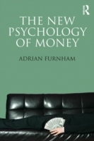 The New Psychology of Money av Adrian F. Furnham (Heftet)