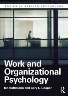 Work and Organizational Psychology av Ian Rothmann og Cary L. Cooper (Heftet)