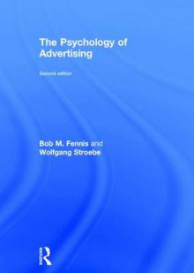The Psychology of Advertising av Bob M. Fennis og Wolfgang Stroebe (Innbundet)