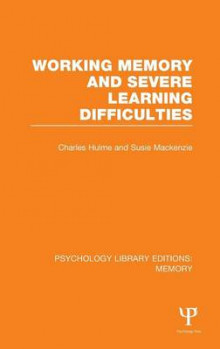 Working Memory and Severe Learning Difficulties: Volume 12 av Charles Hulme og Susie MacKenzie (Innbundet)