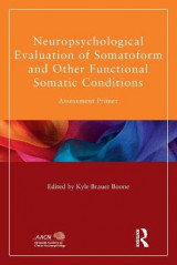 Omslag - Neuropsychological Evaluation of Somatoform and Other Functional Somatic Conditions