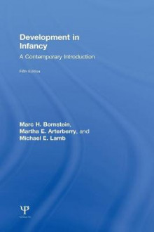 Development in Infancy av Marc H. Bornstein, Martha E. Arterberry og Michael E. Lamb (Innbundet)
