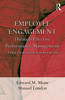 Employee Engagement Through Effective Performance Management av Edward M. Mone og Manuel London (Innbundet)