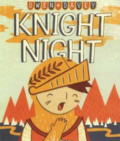 Knight Night av Owen Davey (Innbundet)