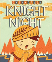Knight Night av Owen Davey (Heftet)