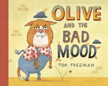 Olive and the Bad Mood av Tor Freeman (Heftet)