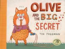 Olive and the Big Secret av Tor Freeman (Heftet)